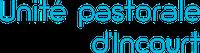 Unité Pastorale d'Incourt